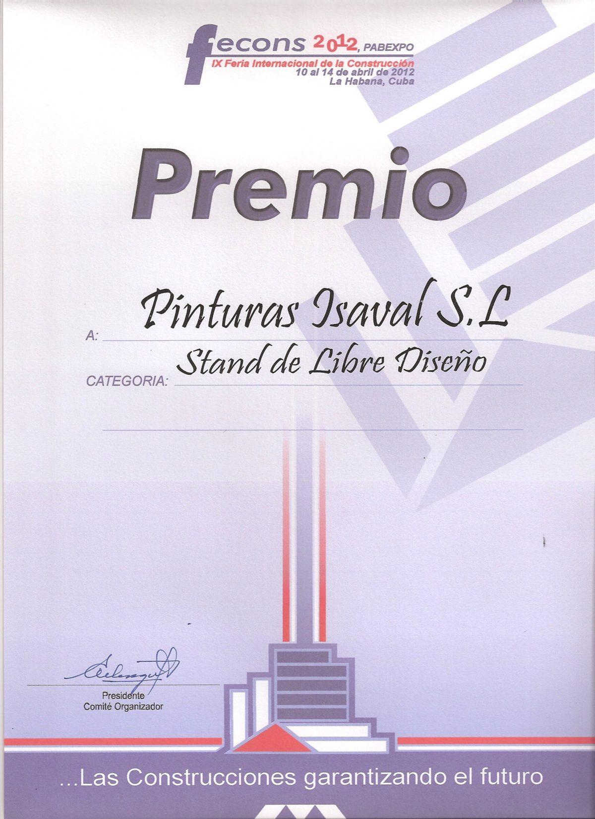 Premio al mejor stand de diseño FECONS en La Habana 2012.