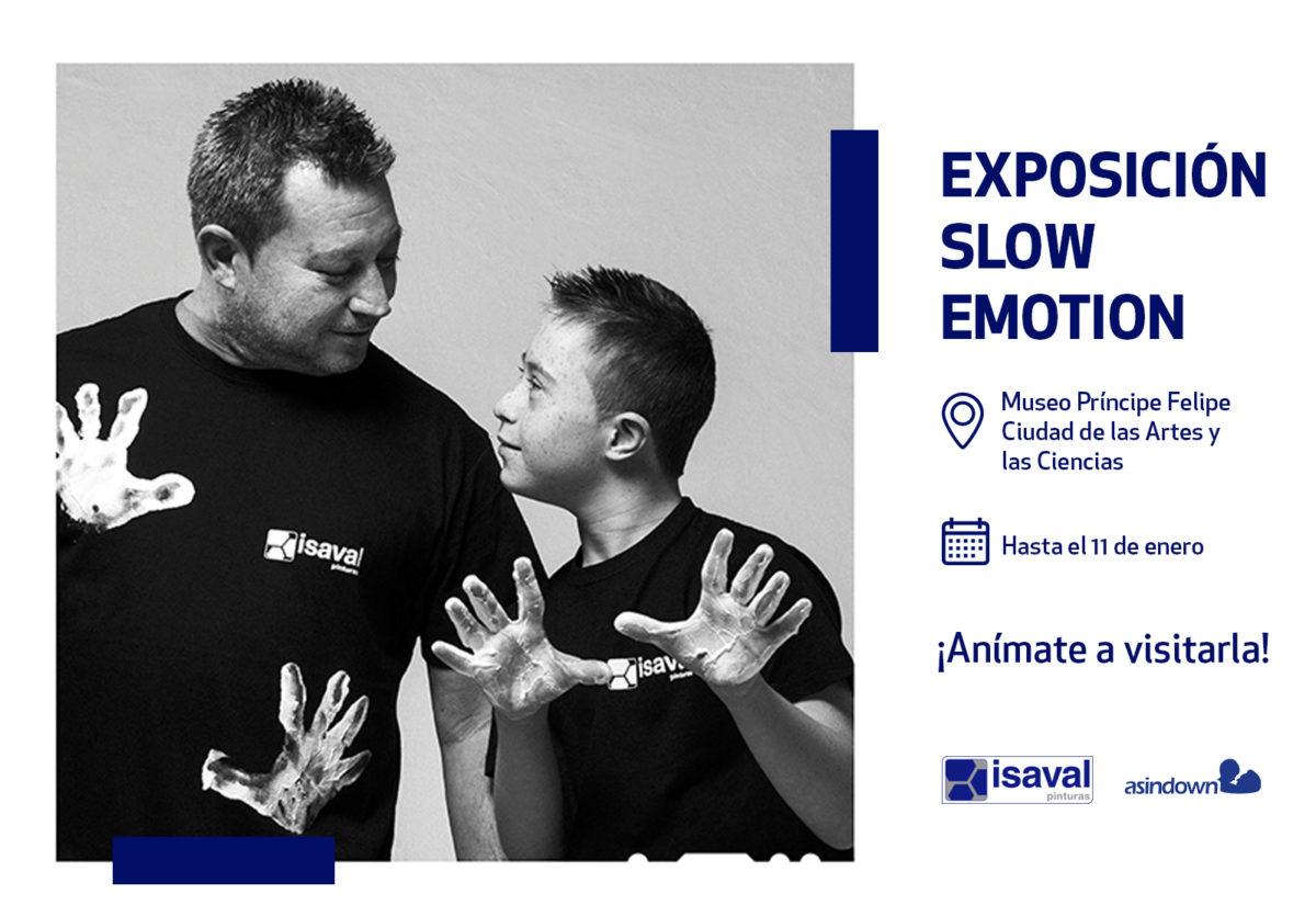Isaval te invita a la exposición fotográfica Slow Emotions