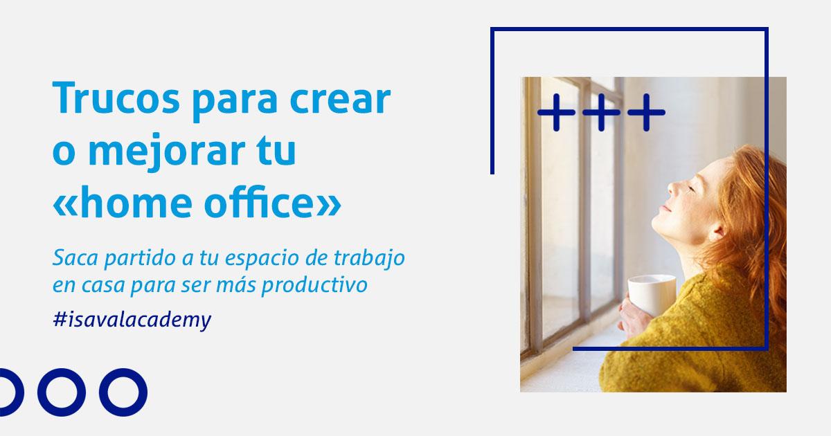 Crea tu home office con isaval academy