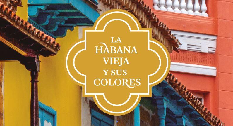 Pinturas Isaval los colores de la Habana 500 aniversario