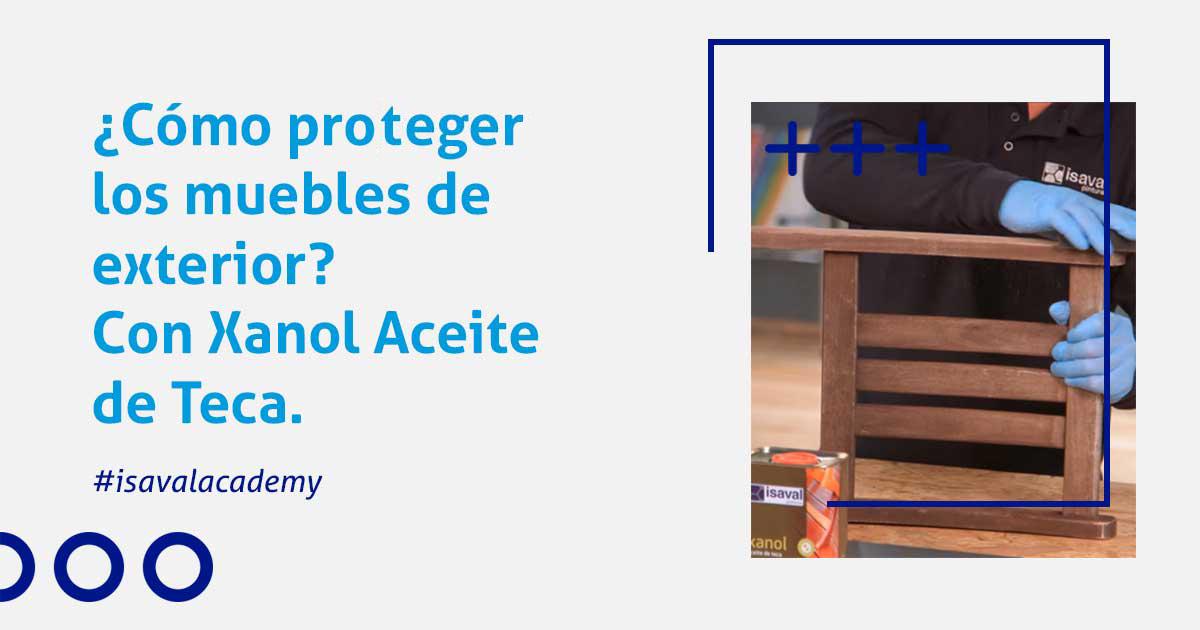 proteger muebles de madera de exterior con Xanol Aceite de Teca