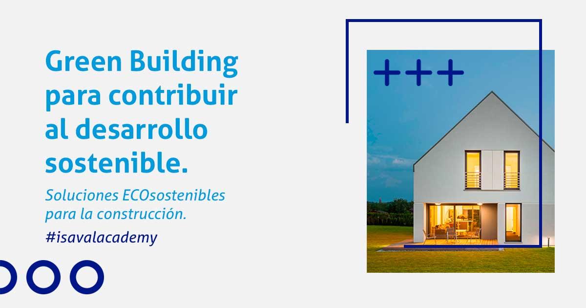 Isaval contribuye a la construcción ECO sostenible